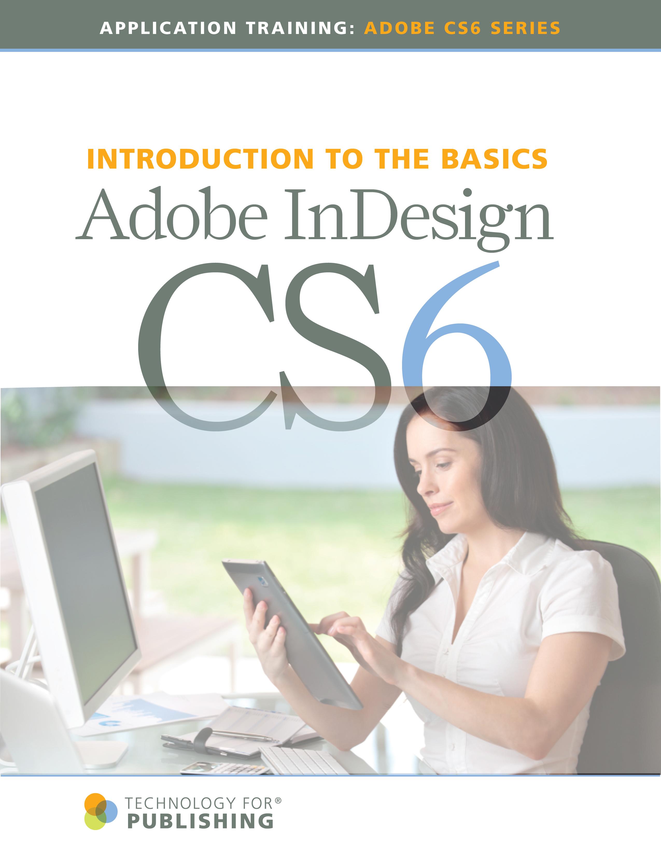 Using Adobe Indesign Cs6