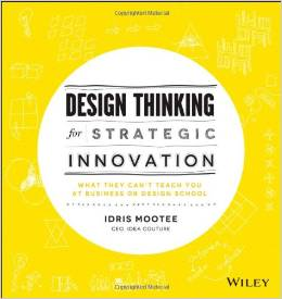 Design Thinking for Strategic Innovation cover