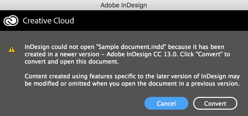 Indesign Cc Tip Open Documents Created In Newer Versions Technology For Publishing Llc